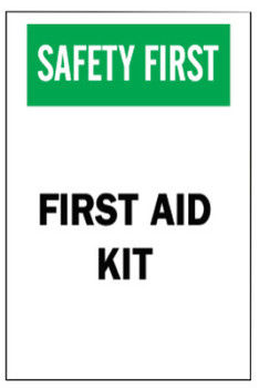 Brady First Aid Signs, Safety First, First Aid Kit, White/Red/Black (1 EA/BOX)