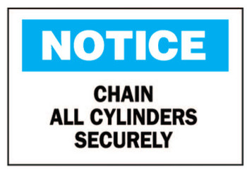 Brady Chemical & Hazardous Material Signs, Chain All Cylinders Securely, Plstc,Wht/Be (1 EA/CA)