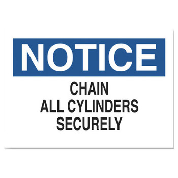 Brady Chemical and Hazardous Material Signs, Notice/Chain All Cylinders Securely (1 EA/EA)