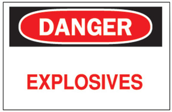 Brady Chemical & Hazardous Material Signs, Danger, Explosives, White/Red/Black (1 EA/EA)