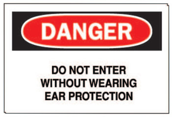 Brady Ear Protection Signs, Danger/Do Not Enter W/out Ear Protection, White/Red/Black (1 EA/RL)