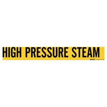 Brady Self-Sticking Vinyl Pipe Markers, High Pressure Steam, Black on Yellow, 24 x 24 (1 CG/EA)