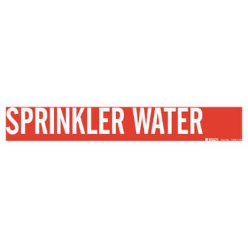 Brady Self-Sticking Vinyl Pipe Markers, SPRINKLER WATER, White on Red, 4 in x 24 in (1 EA/EA)