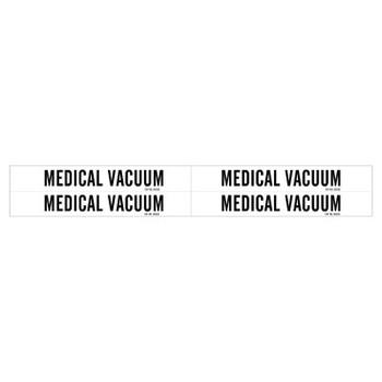 Brady Medical Gas Pipe Markers, Medical Vacuum, Black on White Vinyl, 1 1/8 in x 7 in (1 CG/EA)