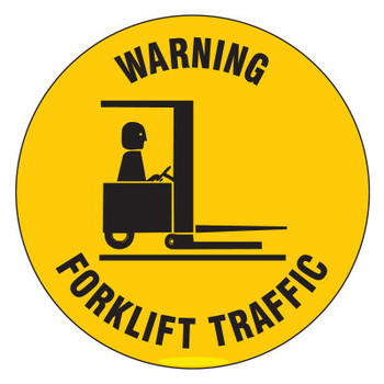 Brady Anti Skid Floor Signs Warning Forklift Traffic, 17 in Dia., Black on Yellow (1 EA/CA)