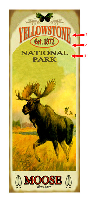 Yellowstone National Park with Moose Sign