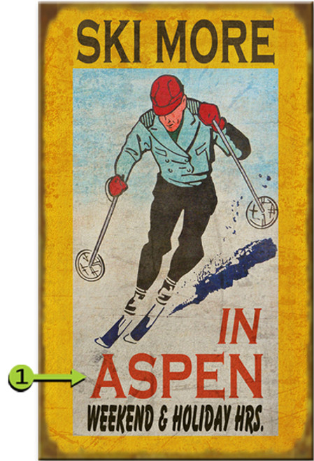 Ski More Personalized Signs
