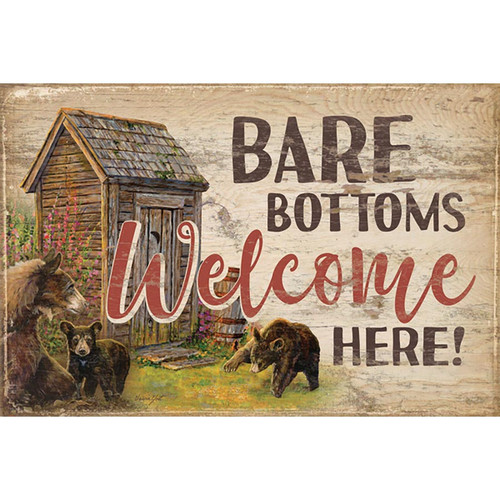 Bare Bottoms Welcome Here Wood Sign