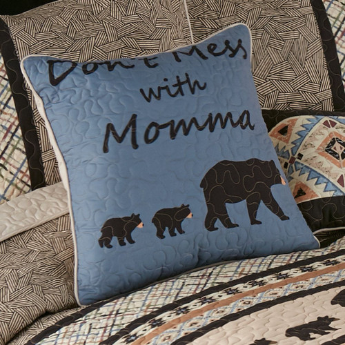 Don't Mess with Momma Pillow