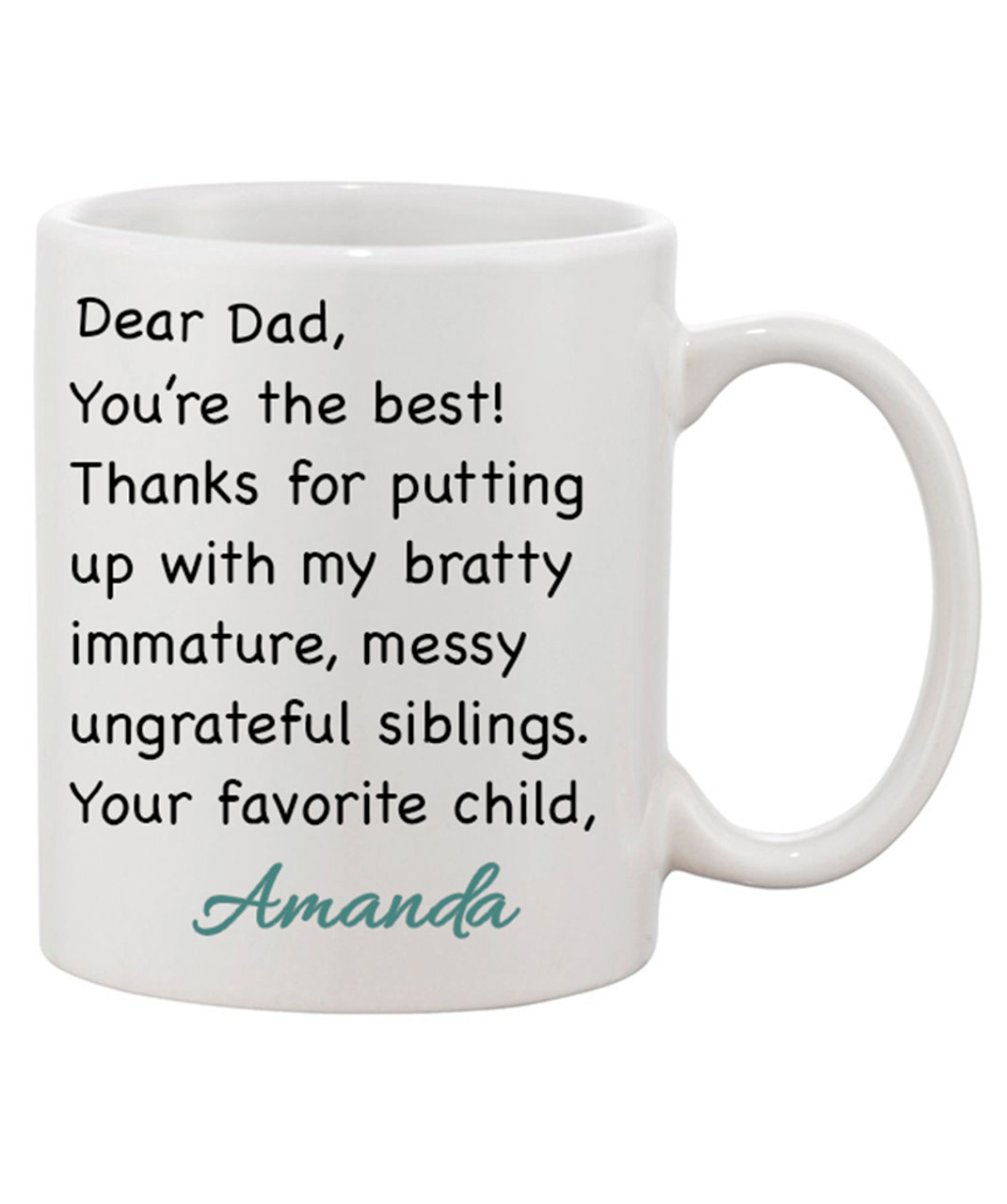 Dear Dad Sarcastic Gift Mug Fathers Day Son Wiping Child Family