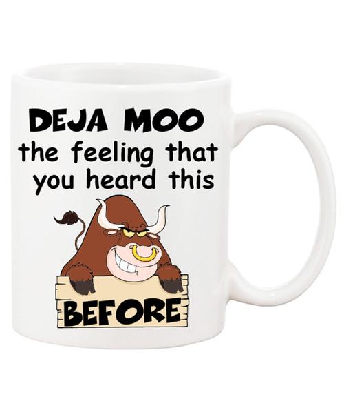 DEJA MOO Funnyish Ceramic Coffee Mug / The Feeling You Heard this Bull Before