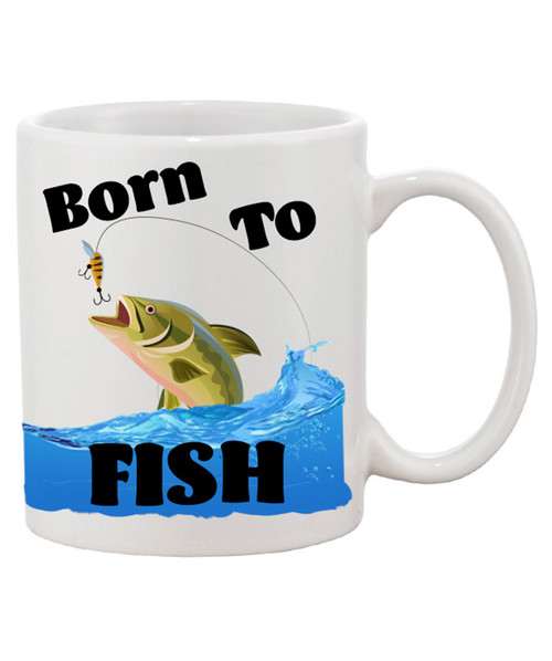 Born To Fish Ceramic Coffee Mug - Baby We Were!