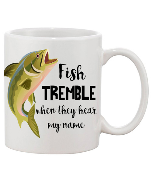 Fish Tremble When They Hear My Voice Funny Ceramic Coffee Mug/ Cute Fishing Mug