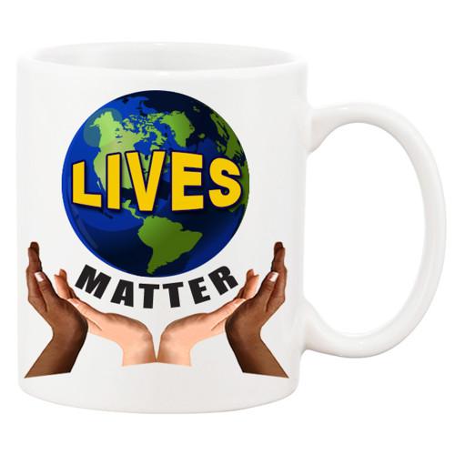 LIVES MATTER Ceramic Coffee Mug! All Lives Matter