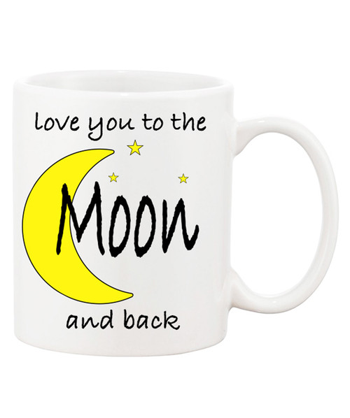 SALE PRICING!!  Love You to the Moon & Back Ceramic Coffee Mugs