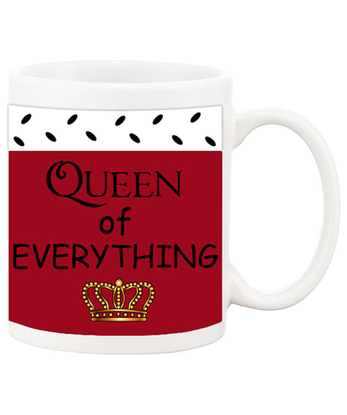 Queen of Everything /King of Whats Left  Funny Ceramic Coffee Mug