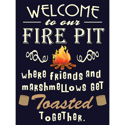 Fire Pit Aluminum Sign Welcomes your Friends Wall Decor