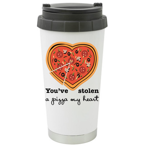 You've Stolen A Pizza My Heart Travel Mug / Add a Name to the ther Side