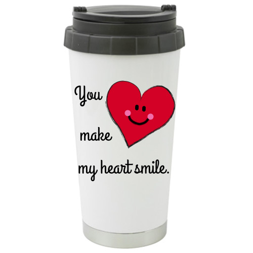 Travel Mug / Tumbler - You Make My Heart Smile...For that Special Someone