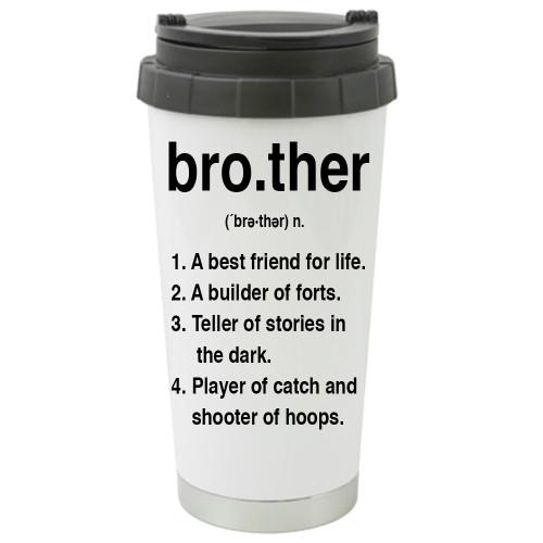 Brother Definition Travel Mug / Tumbler 17oz