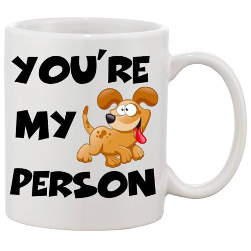 Your My Person -  Cute Dog Mug