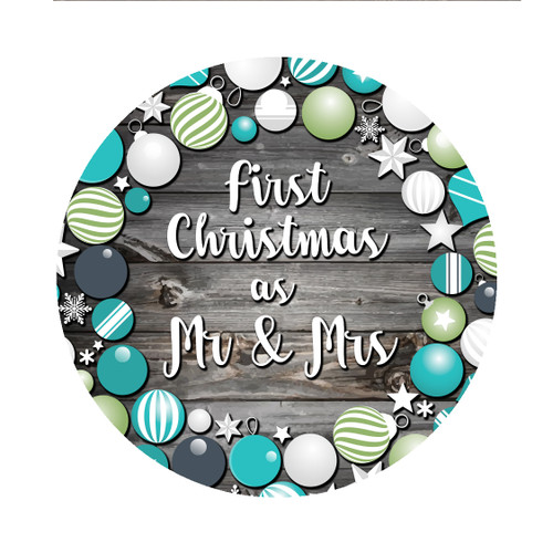 First Christmas as Mr & Mrs Rustic Ornament