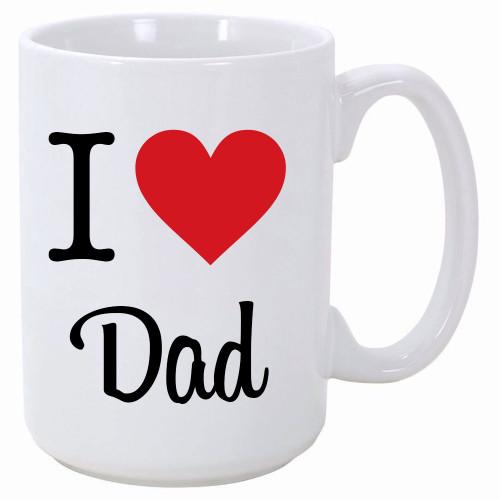 15oz. White Mug w/ I Love Dad