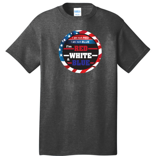 I am not Red, I am not Blue, I'm Red White & Blue/ Gray Political T-shirt