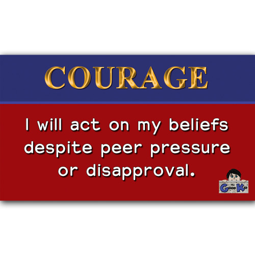 Courage - Core Value Poster