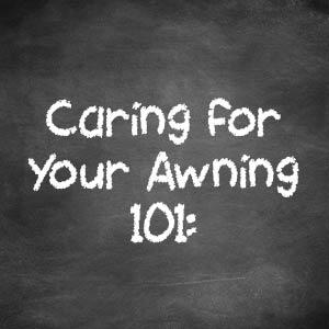 Caring for your Awning