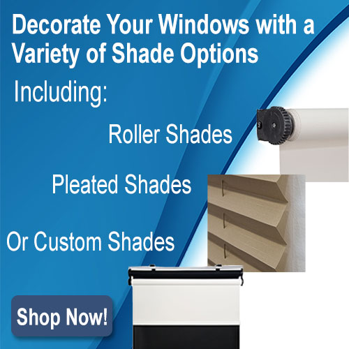 Upgrade your windows with shades