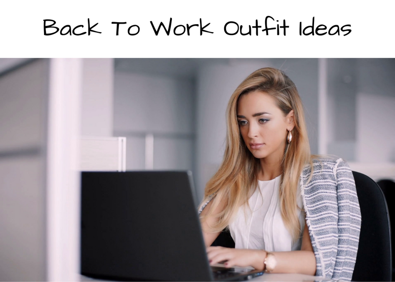 Back To Work Outfit Ideas