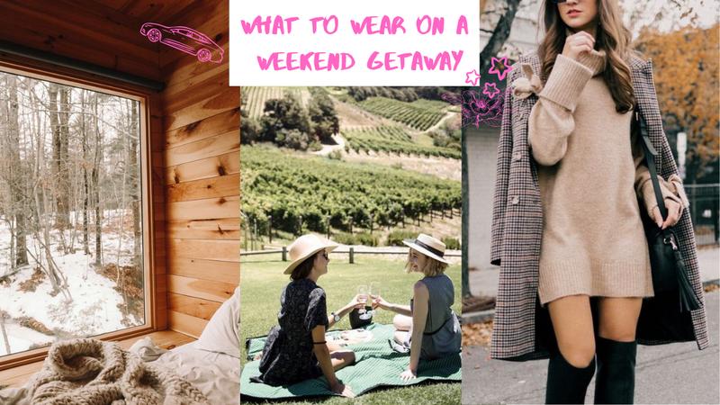 Weekend Getaway Style Tips