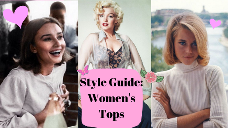 Style Guide: Women's Fashion Tops