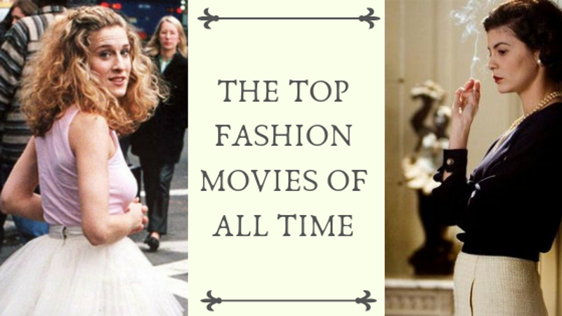 Love List: Top Fashion Movies Of All Time