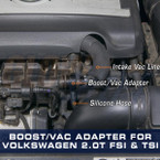 Boost/Vacuum Adapter Installed to Volkswagen 2.0T FSI & TSI