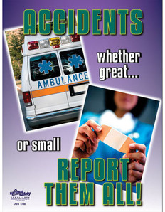 Accidents Report Them All Safety Poster (24 by 32 inch)