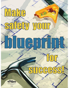 Blueprint for Success Safety Posters (24 by 32 inch)