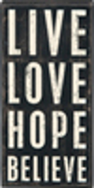 Live Love Hope Box Sign