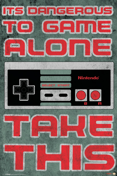 Nintendo - Dangerous To Game Poster