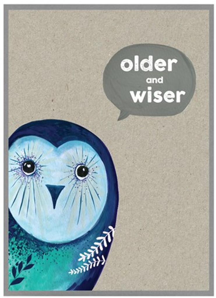 Older & Wiser Birthday Card - Cinnamon Aitch
