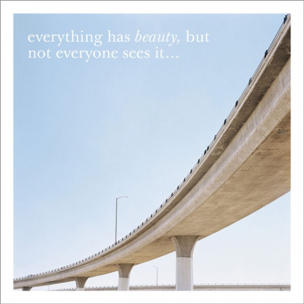 Everything has Beauty Inspirational Greeting Card - Icon Art
