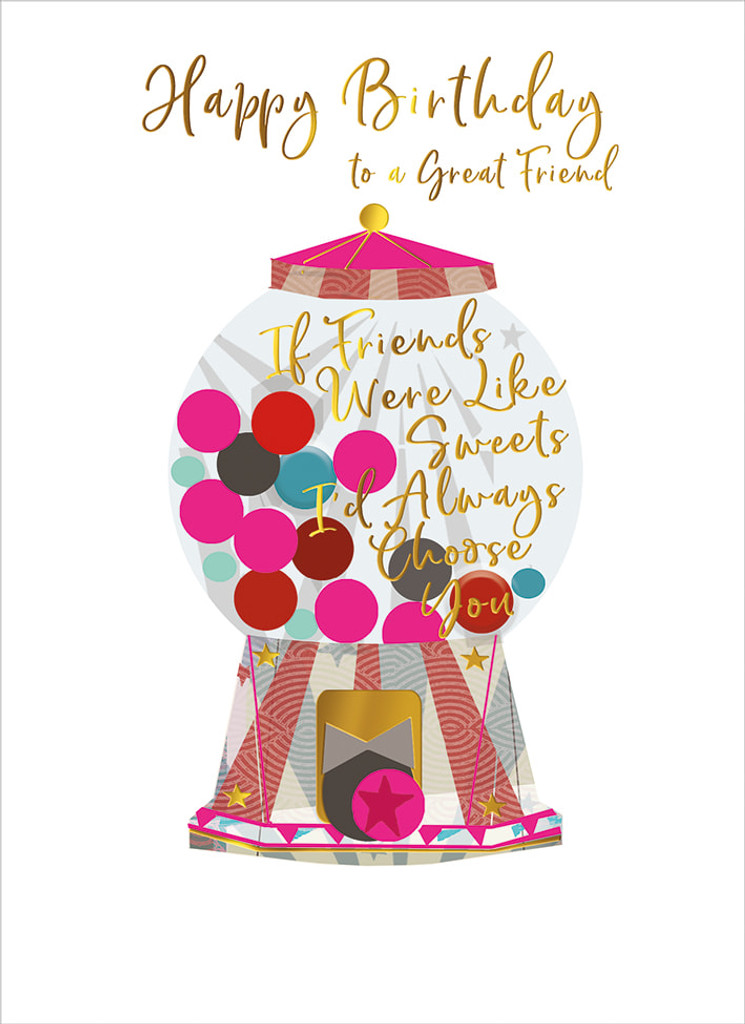 Great Friend Birthday Card - Real & Exciting Designs
