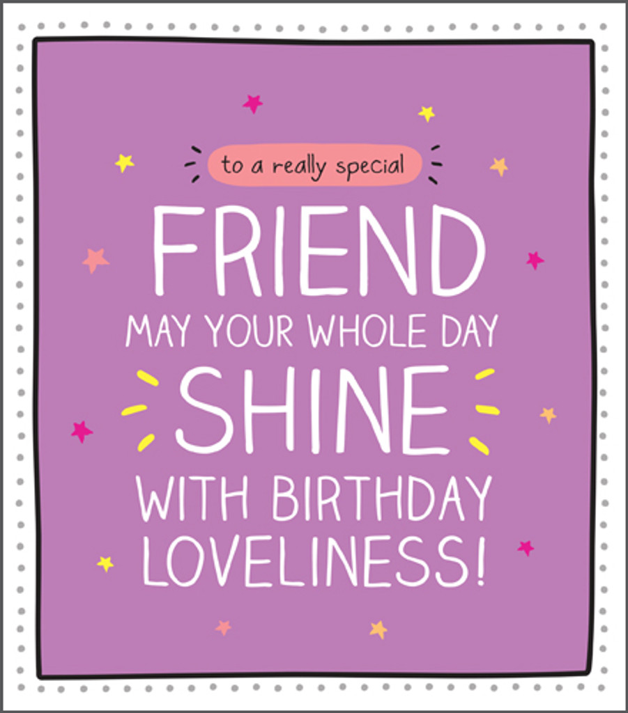 to a really Special Friend Birthday Card Happy Jackson - Pigment Productions