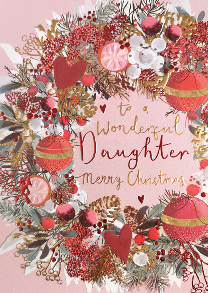 To a Wonderful Daughter Christmas Card - Louise Tiler