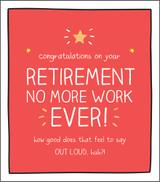 No more Work Retirement Card Happy Jackson - Pigment Productions