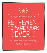 No more Work Retirement Card Happy Jackson - Pigment Productions