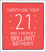 Properly Brilliant 21st Birthday Card Happy Jackson - Pigment Productions