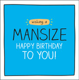 Mansize Birthday  Birthday Card Happy Jackson - Pigment Productions