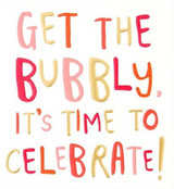 Get the Bubbly and Celebrate Card - Caroline Gardner
